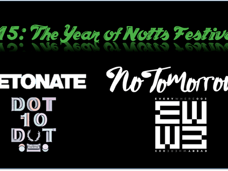 2015: The Year of Notts Festivals