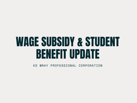 Wage Subsidy & Student Benefit Update