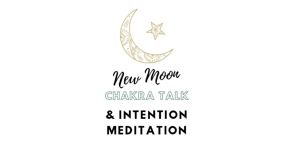 New Moon Chakra Talk & Intention Meditation