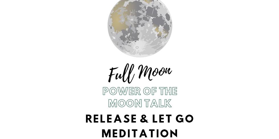 Full Moon Release & Let Go Meditation