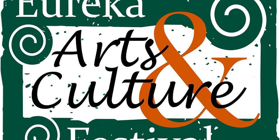 Eureka Arts & Culture Festival!