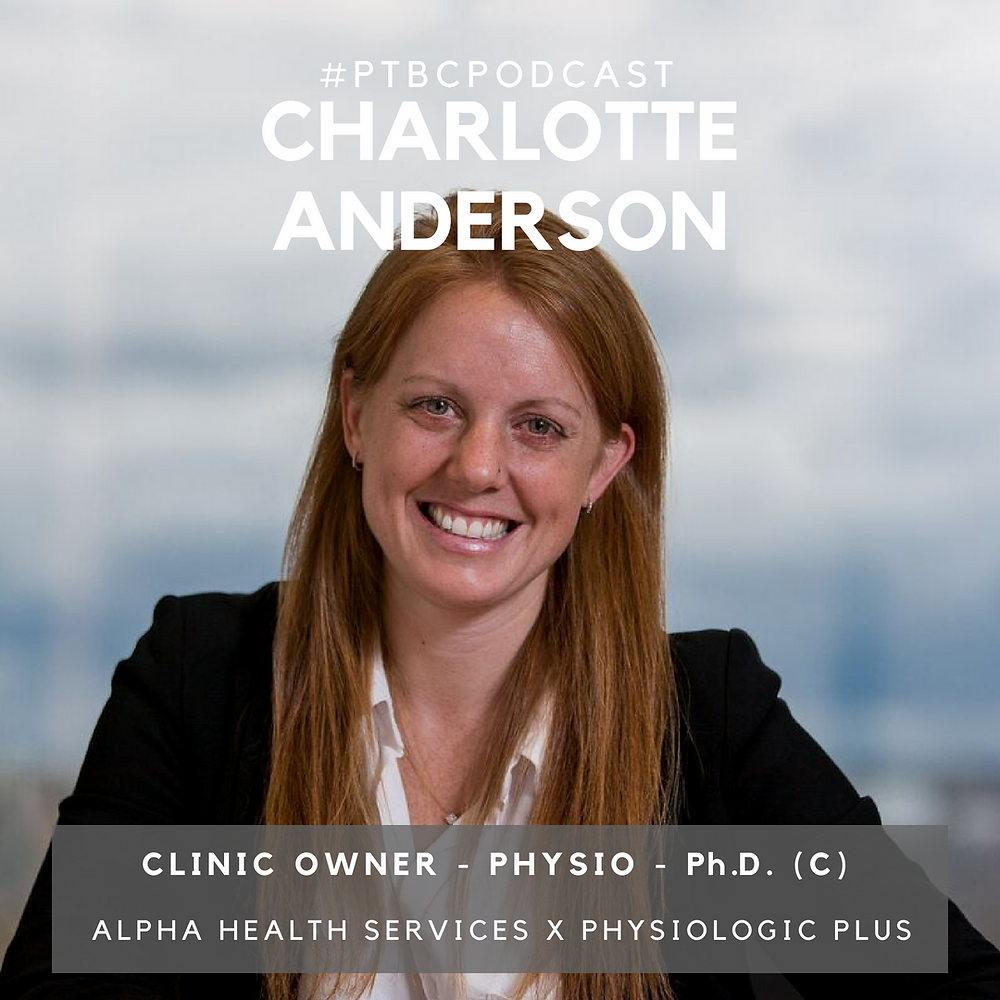 Charlotte Anderson is a physiotherapists, business owner and PhD candidate