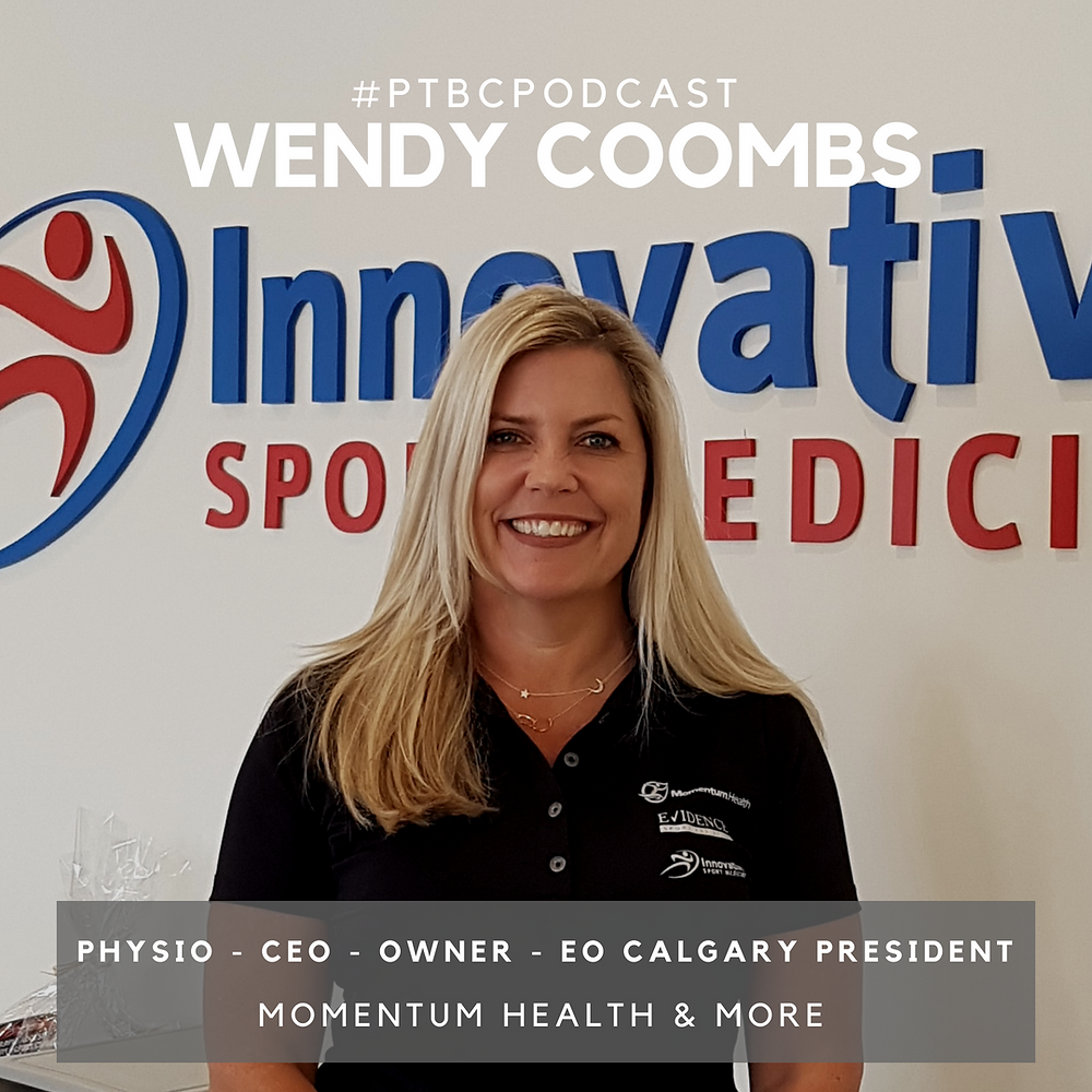 Wendy Coombs, physiotherapist, clinic owner, entrepreneur