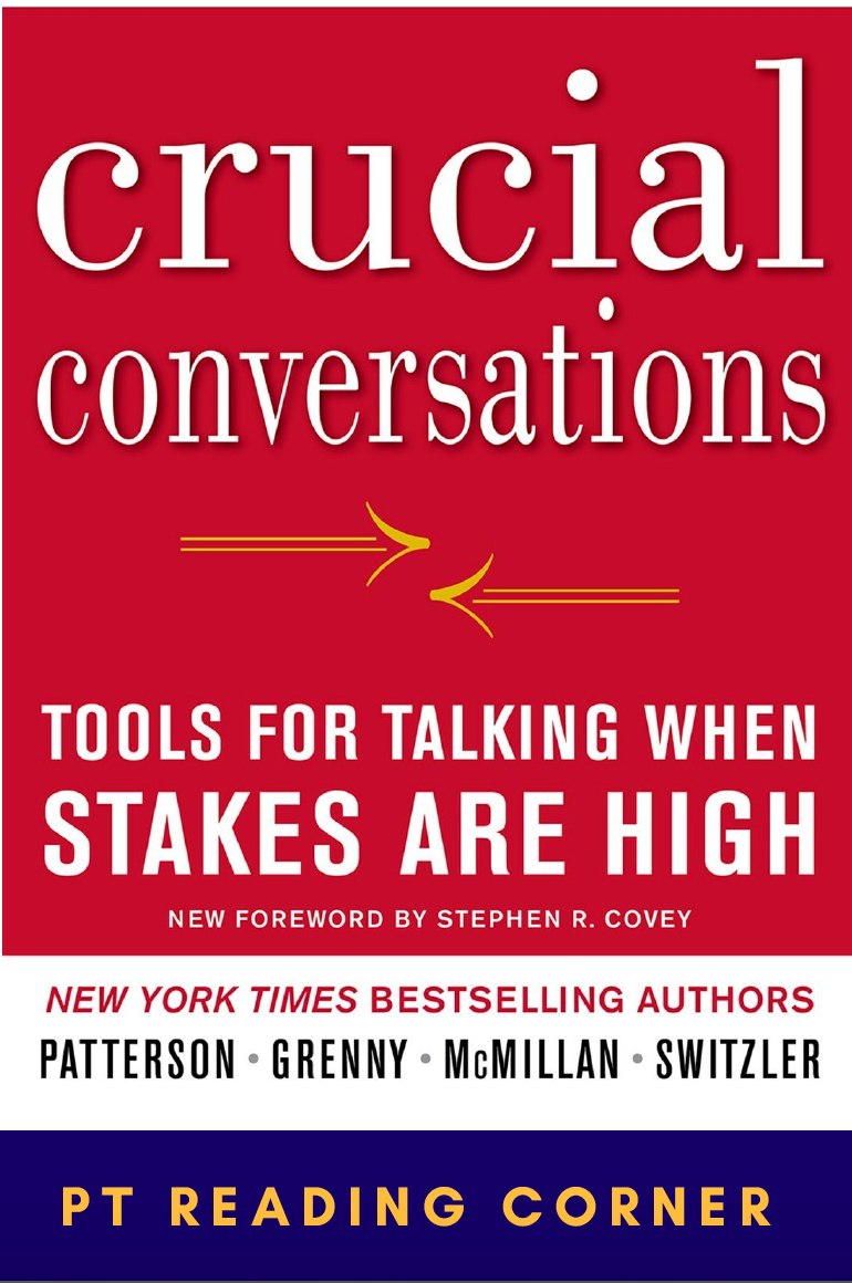 Crucial Conversations is a book based on the notion that the success in our lives relies on the relationships that we have with others and was highly recommended by Tanja Yardley