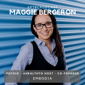 Maggie Bergeron Co-Founder of Embodia
