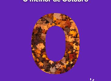 O Melhor de Outubro | AGENDA