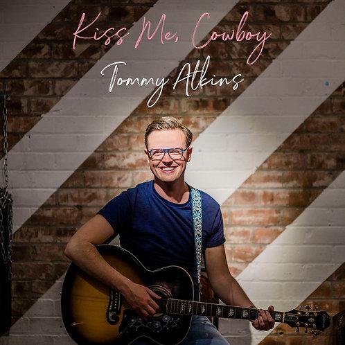 Kiss Me, Cowboy - Digital Download