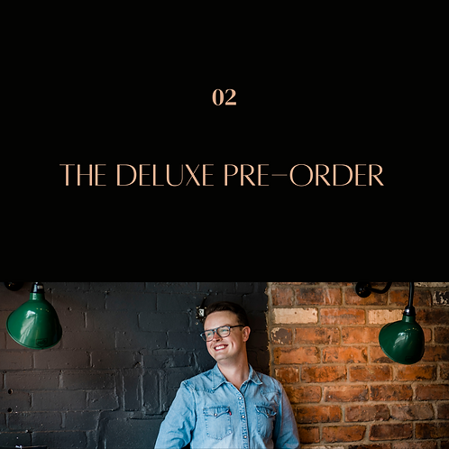 The Deluxe Pre-Order