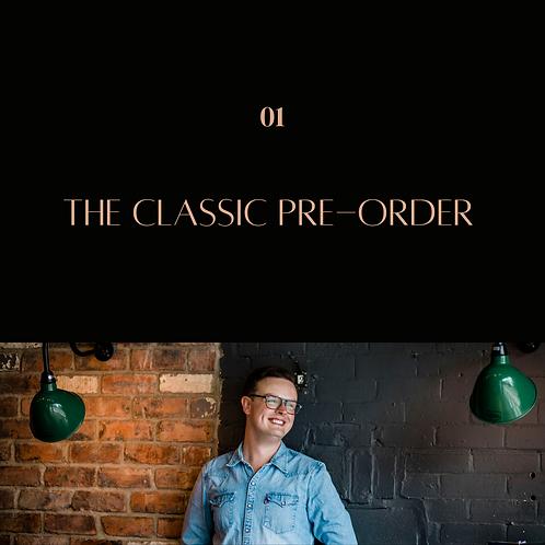 The Classic Pre-Order