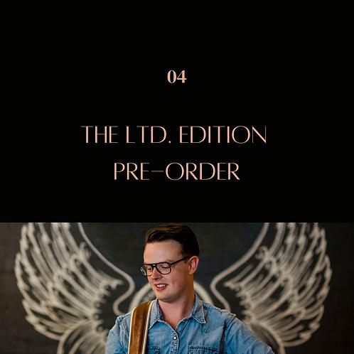 The Ltd. Edition Pre-Order