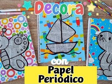 DIY | Cómo decorar cuadernos  para niños con papel periódico