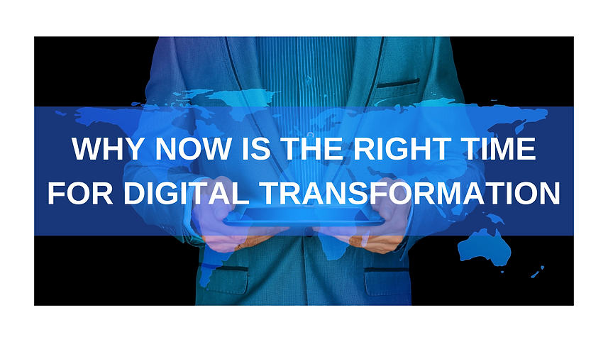 Why now is the right time for digital tr