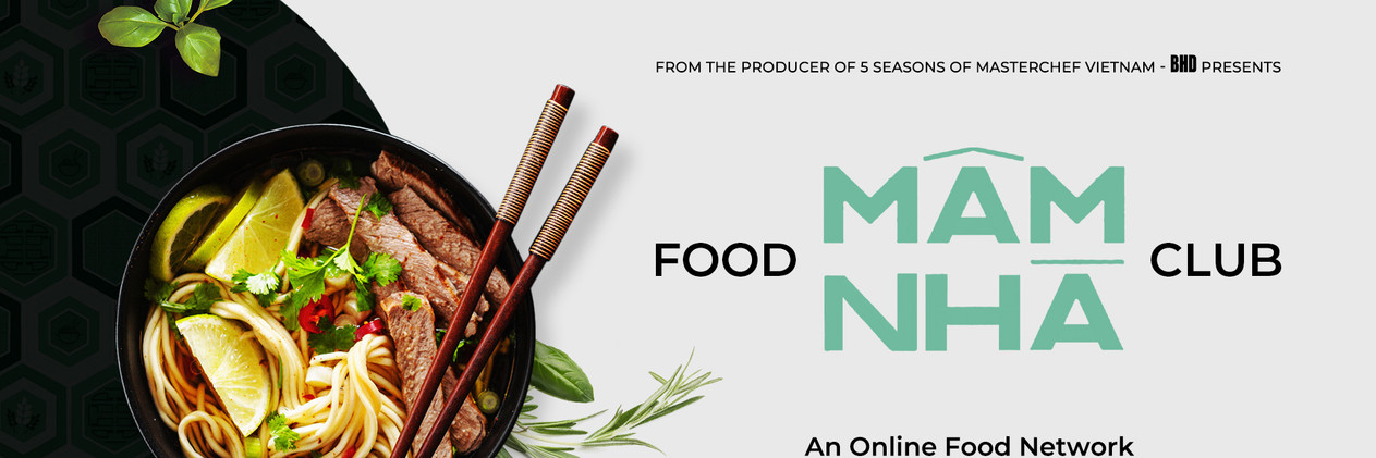 BHD INTRODUCES AN ONLINE FOOD CHANNEL – MÂM NHÀ  FOOD CLUB  SERVING IN AUGUST 2020