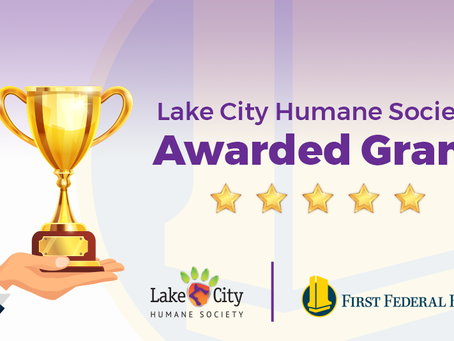 Lake City Humane Society Announces Awarded First Federal Grant