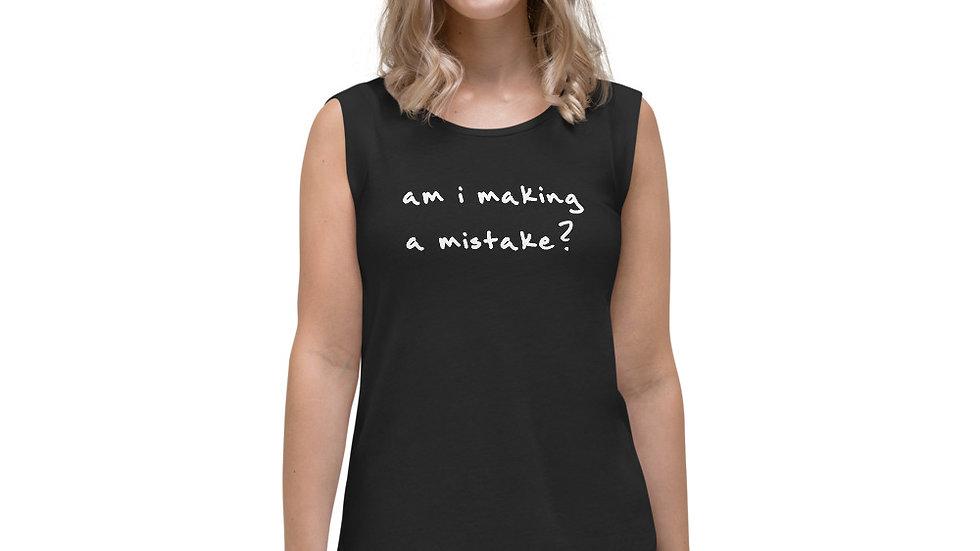 Am i making a mistake? Ladies' Cap Sleeve T-Shirt