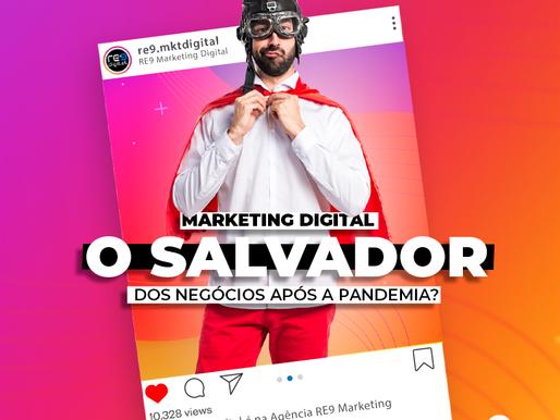 Marketing Digital: o Salvador dos Negócios após a Pandemia?