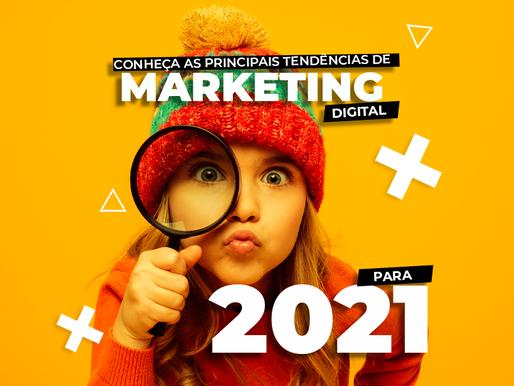 Conheça as Principais Tendências Marketing Digital para 2021