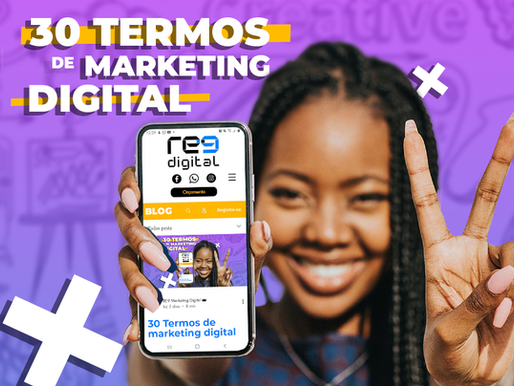 Confira os 30 termos de Marketing Digital mais Utilizados