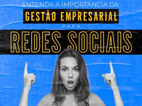Entenda a importância da Gestão Empresarial para Redes Sociais