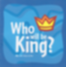 Image of WHO WILL BE KING booklet