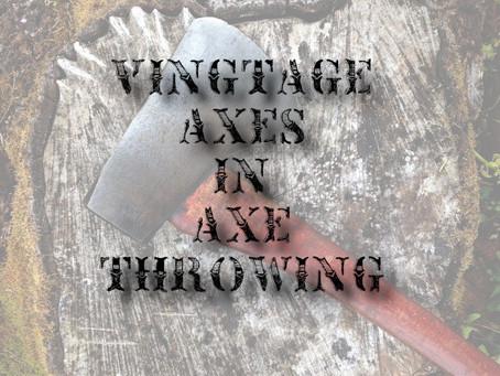 Vintage Axes in Axe Throwing