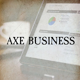 AXE BUSINESS.JPG