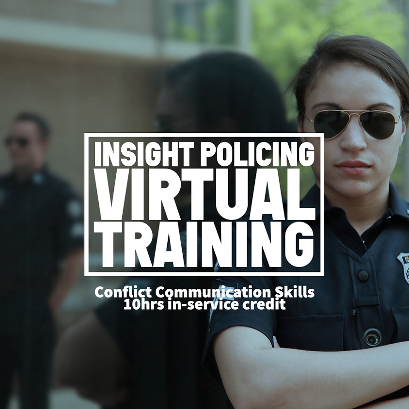 Insight Policing Virtual Training - June Session I