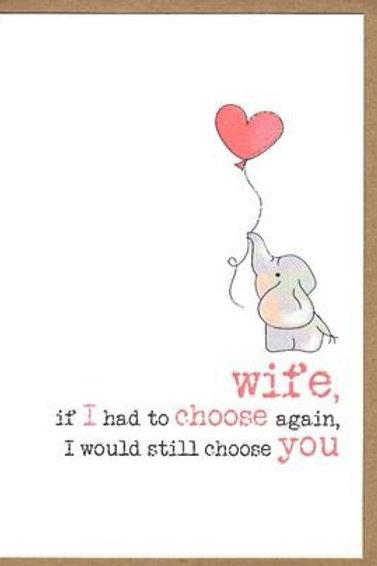 WIFE...I'D CHOOSE YOU