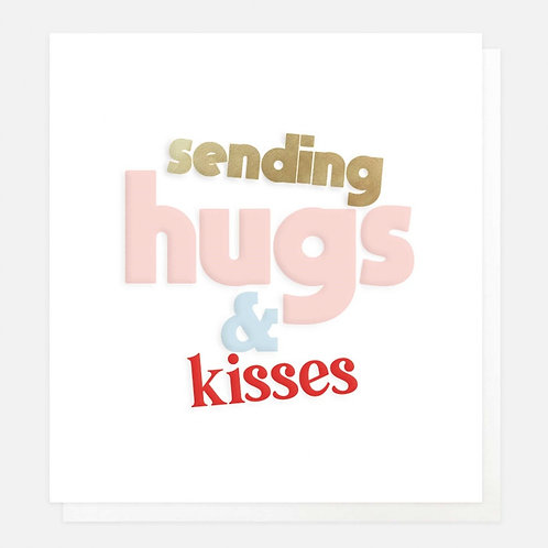 SENDING HUGS & KISSES