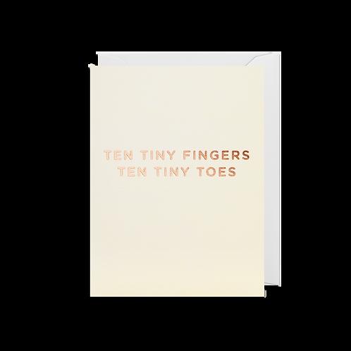TEN TINY FINGERS TEN TINY TOES