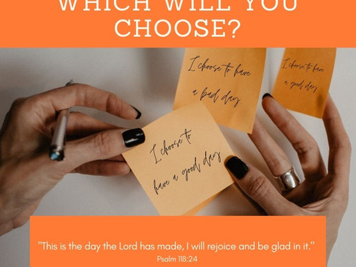 Day Twenty One: You Have A Choice! (21 Days of Gratitude)