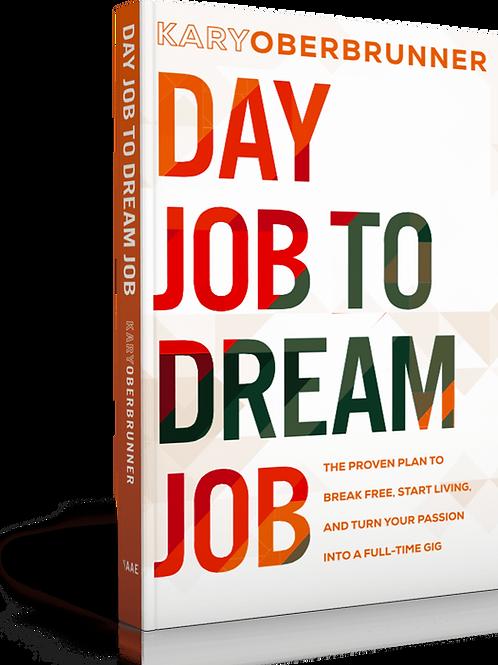 Day Job To Dream Job Coaching Program