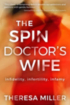 The Spin Doctor's Wife by Theresa Miller