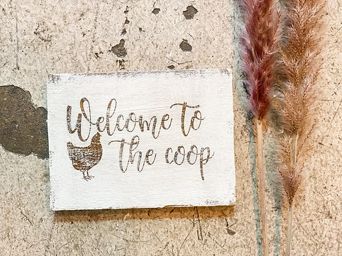 Welcome to the Coop Mini Sign