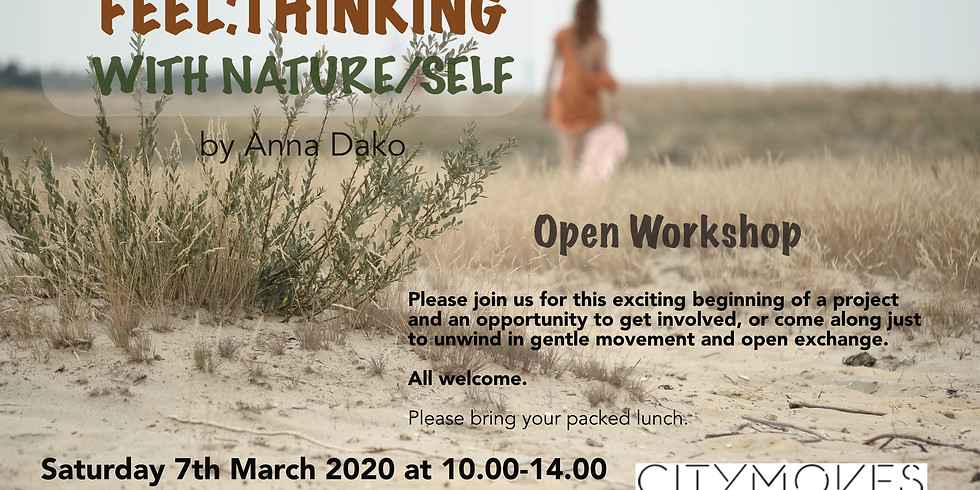 Open Workshop - Feel:Thinking with Nature/Self