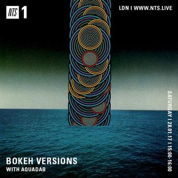 - NTS Radio / Bokeh Versions w/ 28th January 2017 -