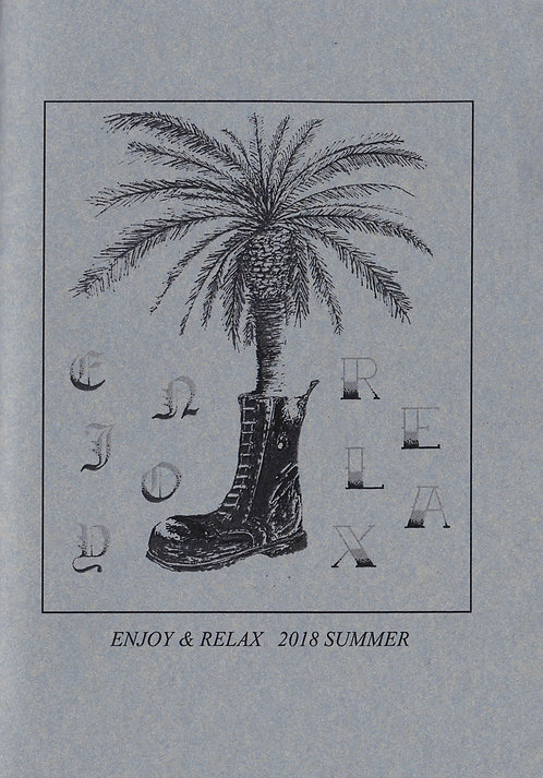 ENJOY & RELAX 2018 SUMMER (ZINE & CDR)