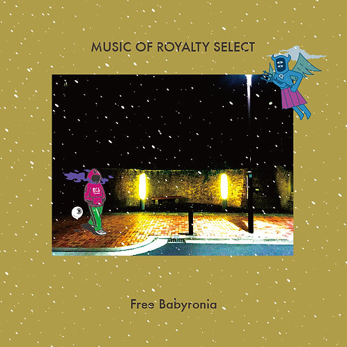 Free Babyronia - MUSIC OF ROYALTY SELECT (Mix CD)