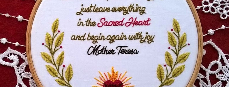 hand embroidery kit  - Mother Teresa quote
