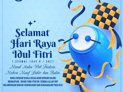 Selamat Hari Raya Idul Fitri 1 Syawal 1442 H / 2021 M || Happy Eid Mubarak 1 Syawal 1442 H / 2021 M