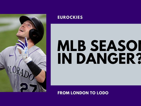 Is the 2020 MLB season in danger?