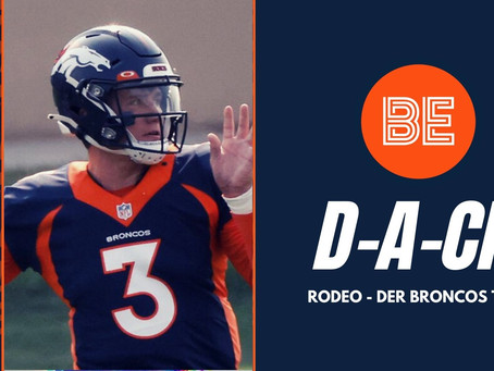 Rodeo – der Broncos Talk #14 Training Camp Battles