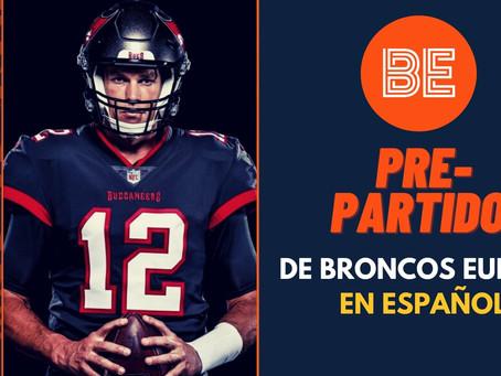 Pre-Partido de Broncos Europe En Español: Broncos - Bucs