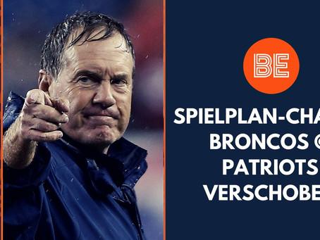 Spielplan-Chaos - Broncos @ Patriots verschoben | BE D-A-CH Newsflash