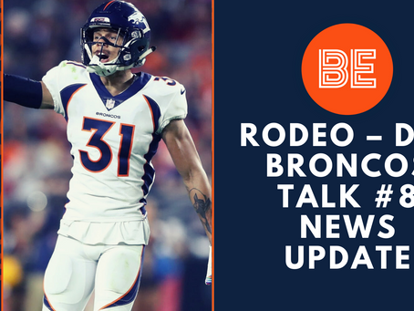 Rodeo – der Broncos Talk #8 News Update