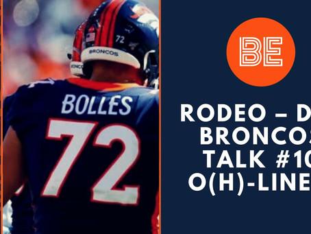 Rodeo – der Broncos Talk #10 O(h)-Line?!