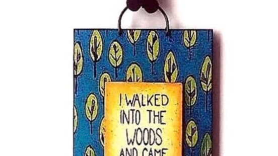 Walked in the Woods wall hanging