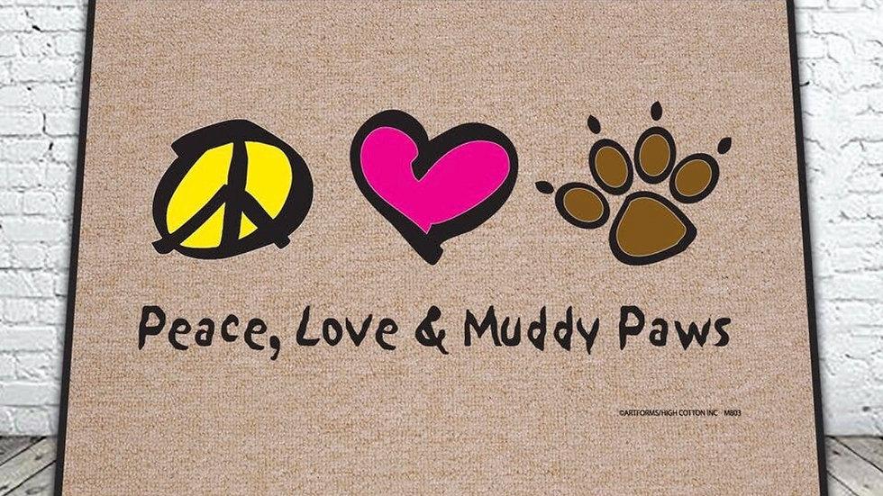 Peace Love Muddy Paws Door Mat