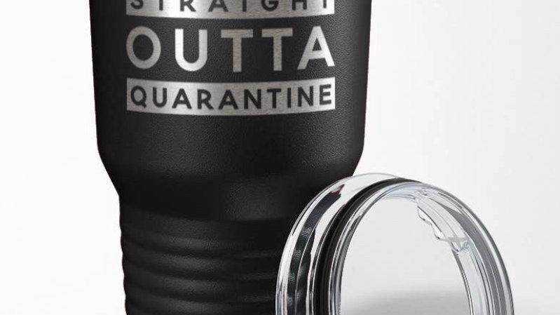 Outta Quarantine Tumbler