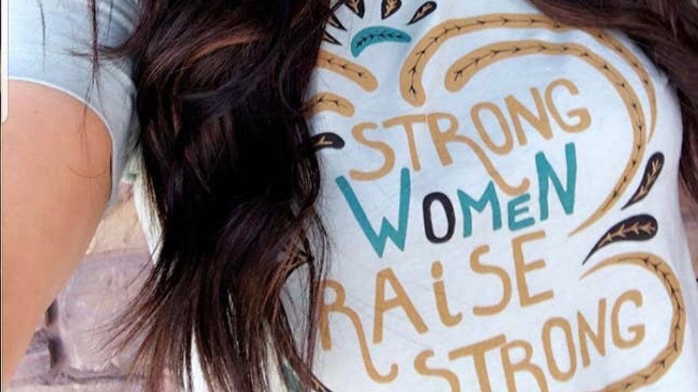 Strong women tee shirt